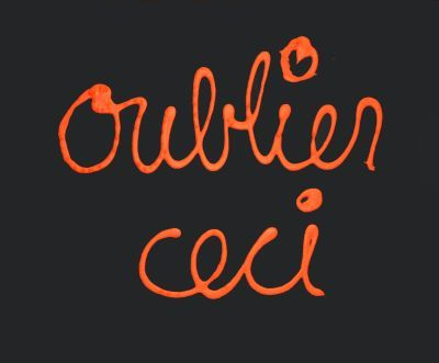 Oublier ceci by Vautier Ben