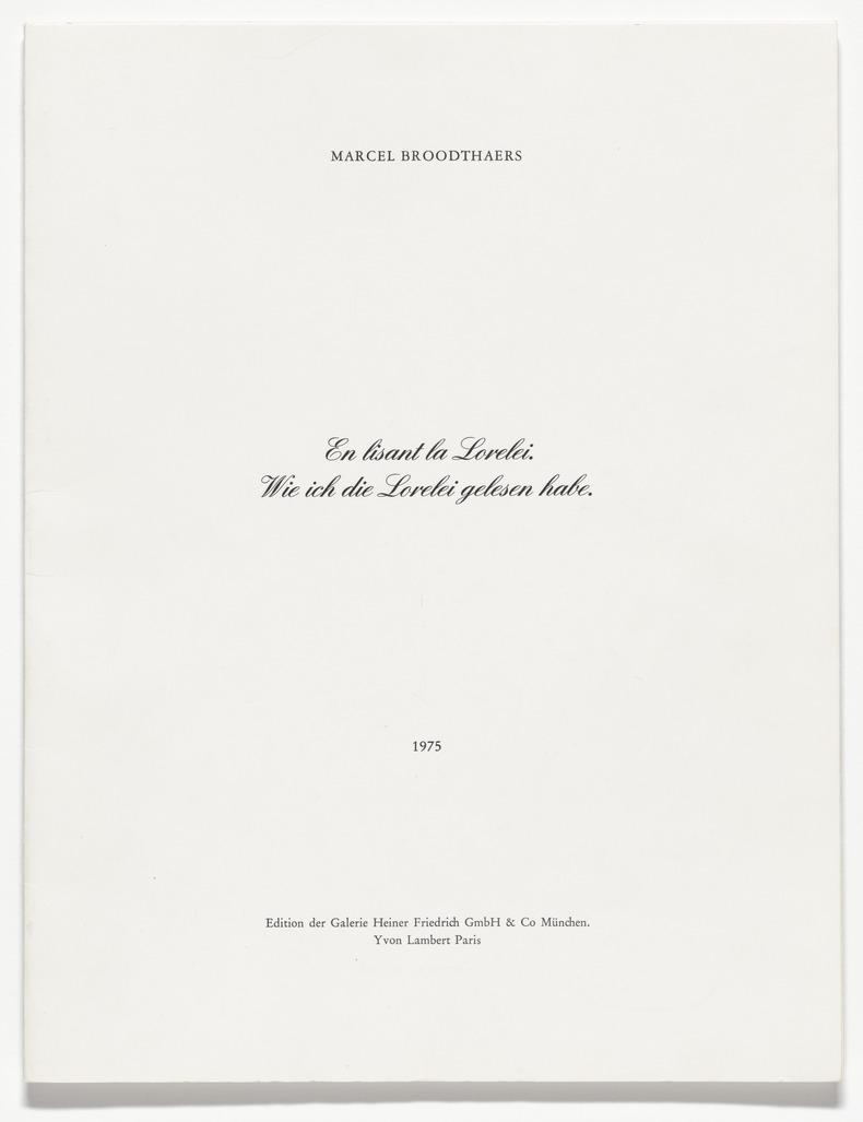 En lisant la Lorelei. Wie ich die Lorelei gelesen habe by Broodthaers Marcel