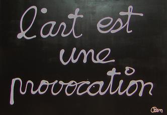 L'art est une provocation by Vautier Ben